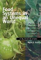 Food Systems in an Unequal World:...