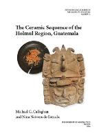The Ceramic Sequence of the Holmul...