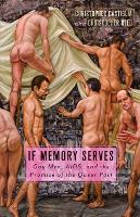 If Memory Serves: Gay Men, Aids, and...