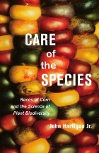 Care of the Species: Races of Corn ...