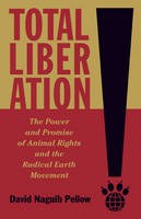 Total Liberation: The Power and...