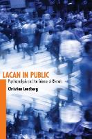 Lacan in Public: Psychoanalysis and...