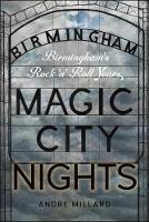 Magic City Nights: Birmingham's Rock...