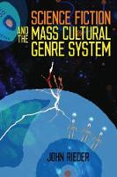 Science Fiction and the Mass Cultural...