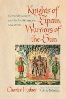 Knights of Spain, Warriors of the ...