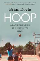 Hoop: A Basketball Life in ...