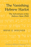 Vanishing Hebrew Harlot: The...
