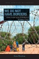 We Do Not Have Borders: Greater...