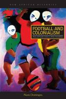 Football and Colonialism: Body and...
