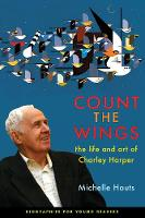 Count the Wings: The Life and Art of...
