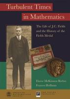 Turbulent Times in Mathematics: The...