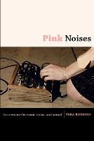 Pink Noises: Women on Electronic ...