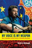 My Voice Is My Weapon: Music,...