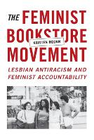 The Feminist Bookstore Movement:...