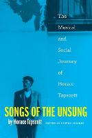 Songs of the Unsung: The Musical and...