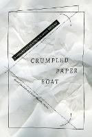 Crumpled Paper Boat: Experiments in...