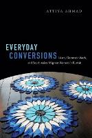 Everyday Conversions: Islam, Domestic...