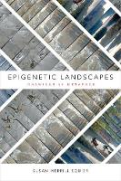 Epigenetic Landscapes: Drawings as...