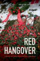 Red Hangover: Legacies of...