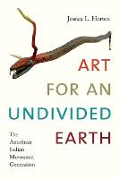 Art for an Undivided Earth: The...