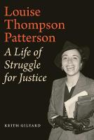 Louise Thompson Patterson: A Life of...