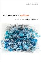 Authoring Autism: On Rhetoric and...