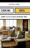 Cooking Data: Culture and Politics in...