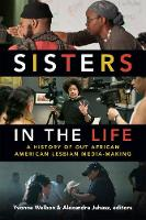 Sisters in the Life: A History of Out...