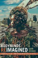 Bodyminds Reimagined: (Dis)ability,...
