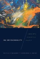 On Decoloniality: Concepts, ...