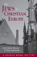 The Jews in Christian Europe: A ...
