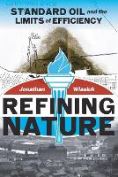 Refining Nature: Standard Oil and the...