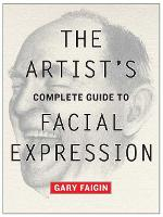 The Artist's Complete Guide to Facial...