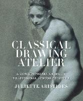 Classical Drawing Atelier: A...