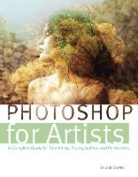 Photoshop for Artists: A Complete...