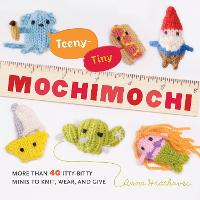 Teeny-Tiny Mochimochi: More Than 30...