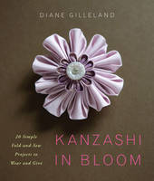 Kanzashi in Bloom: 20 Simple...