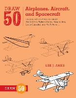 Draw 50 Airplanes, Aircraft, and...