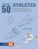 Draw 50 Athletes: The Step-by-step ...