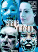 Stage Make-up: The Actor's Complete...