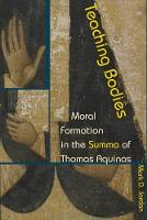 Teaching Bodies: Moral Formation in...