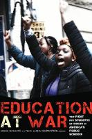Education at War: The Fight for...