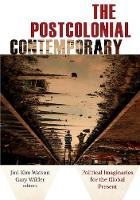 The Postcolonial Contemporary:...