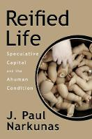 Reified Life: Speculative Capital and...