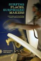 Surfing Places, Surfboard Makers:...