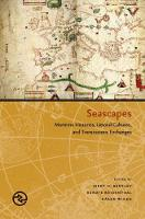 Seascapes: Maritime Histories,...