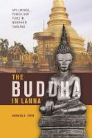 The Buddha in Lanna: Art, Lineage,...