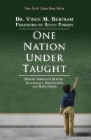 One Nation Under Taught: Solving the...