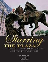Starring the Plaza: Hollywood,...