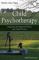 Child Psychotherapy: Integrating...